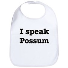 I speak Possum Bib