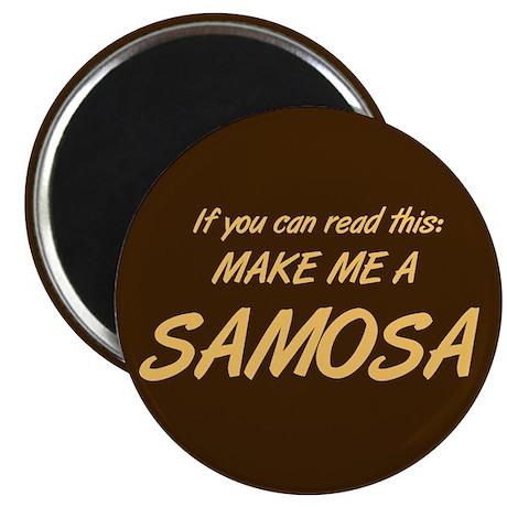 Make Me a Samosa. Magnet