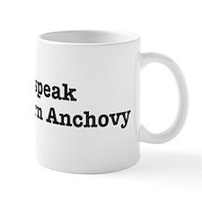 I speak Northern Anchovy Mug