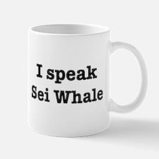 I speak Sei Whale Mug