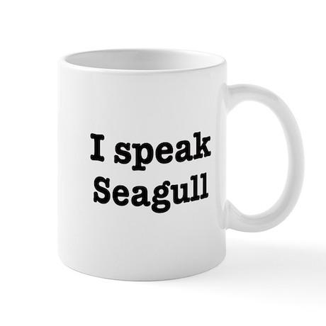 I speak Seagull Mug