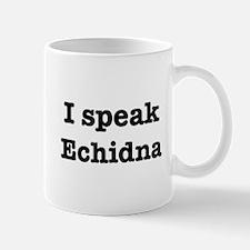 I speak Echidna Mug