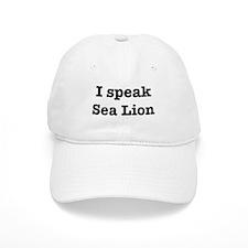 I speak Sea Lion Baseball Cap