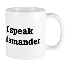 I speak Salamander Mug