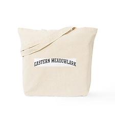 Eastern Meadowlark (curve-gre Tote Bag