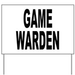 Game Warden Yard Sign