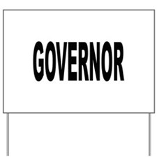 Governor Yard Sign