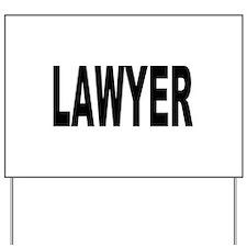 Lawyer Yard Sign
