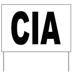 CIA Central Intelligence Agen Yard Sign