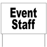 Event Staff Yard Sign