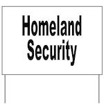 Homeland Security Yard Sign