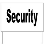 Security Yard Sign