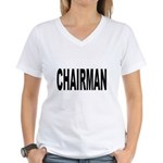 Chairman Women's V-Neck T-Shirt