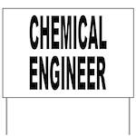 Chemical Engineer Yard Sign