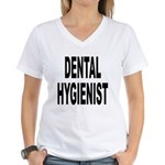 Dental Hygienist Women's V-Neck T-Shirt