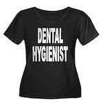 Dental Hygienist Women's Plus Size Scoop Neck Dark