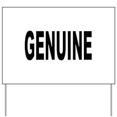 Genuine Yard Sign