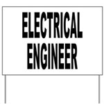 Electrical Engineer Yard Sign