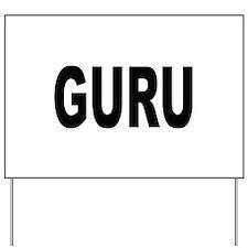 Guru Yard Sign