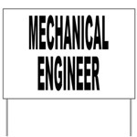 Mechanical Engineer Yard Sign