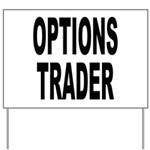 Options Trader Yard Sign