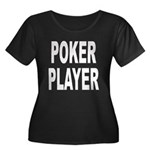 Poker Player Women's Plus Size Scoop Neck Dark T-S