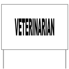 Veterinarian Yard Sign
