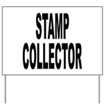 Stamp Collector Yard Sign