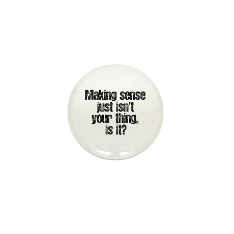 Making Sense Mini Button