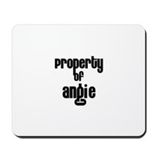 Property of Angie Mousepad