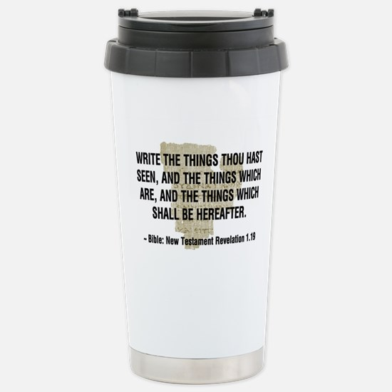 Write The Things Thou Has Seen Stainless Steel Tra