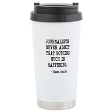 Journalists Never Admit Travel Coffee Mug