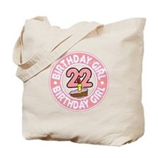 Birthday Girl #22 Tote Bag