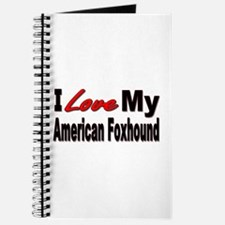 I Love My American Foxhound Journal