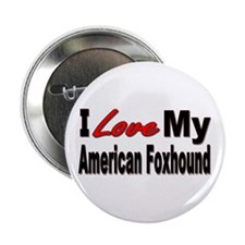 """I Love My American Foxhound 2.25"""" Button (10 pack)"""