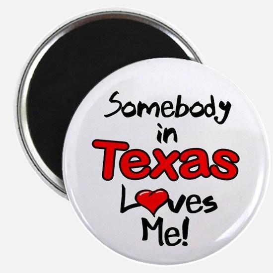 Somebody - Texas Magnet