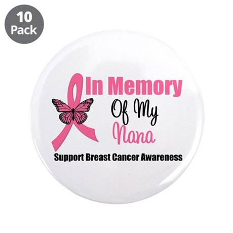 "In Memory of My Nana 3.5"" Button (10 pack)"