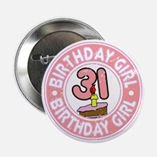 "Birthday Girl #31 2.25"" Button"