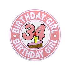 "Birthday Girl #34 3.5"" Button"