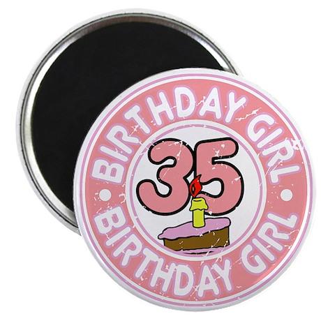 Birthday Girl #35 Magnet