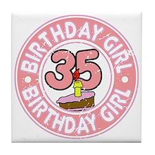 Birthday Girl #35 Tile Coaster