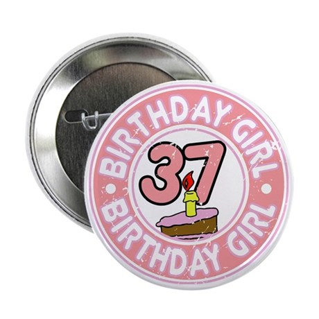 "Birthday Girl #37 2.25"" Button"