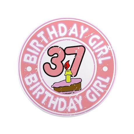 "Birthday Girl #37 3.5"" Button"