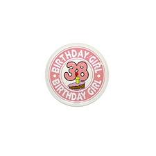 Birthday Girl #38 Mini Button