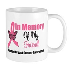 In Memory of My Friend Mug