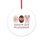 Peace Love Lacrosse Ornament (Round)