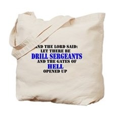 Drill Sergeants Tote Bag