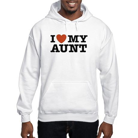 I Love My Aunt Hooded Sweatshirt