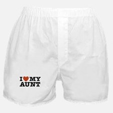 I Love My Aunt Boxer Shorts