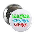 """Imagine Create Write 2.25"""" Button"""